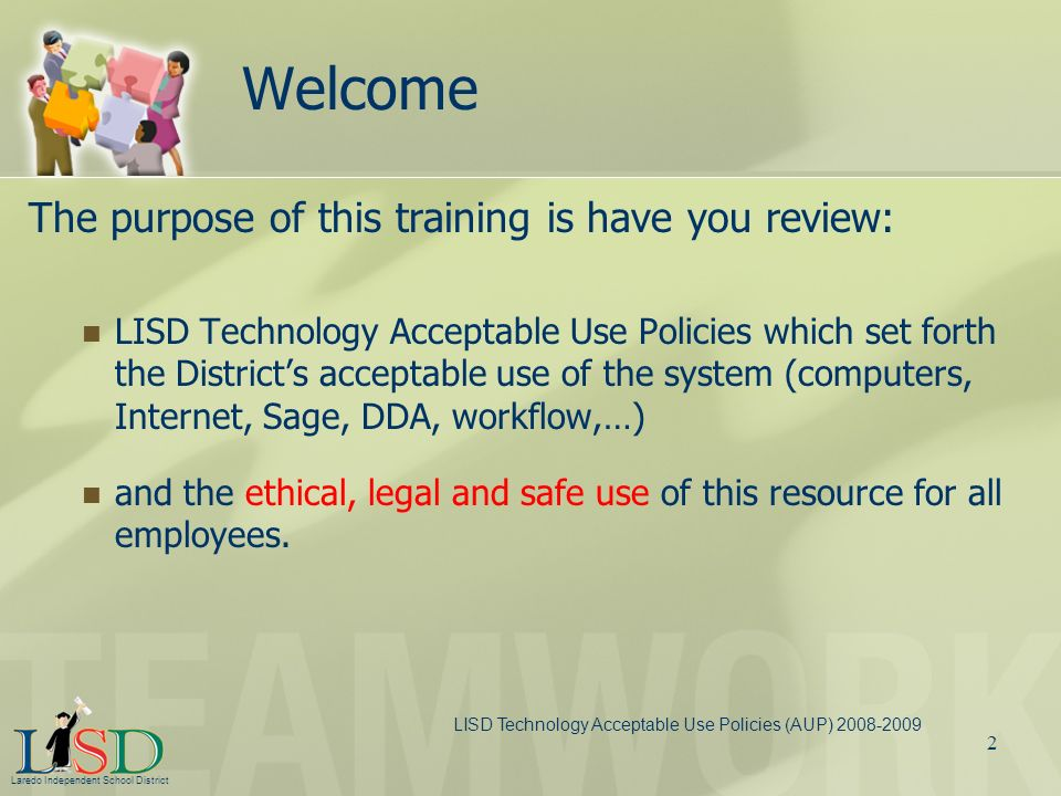 Welcome The purpose of this training is have you review: