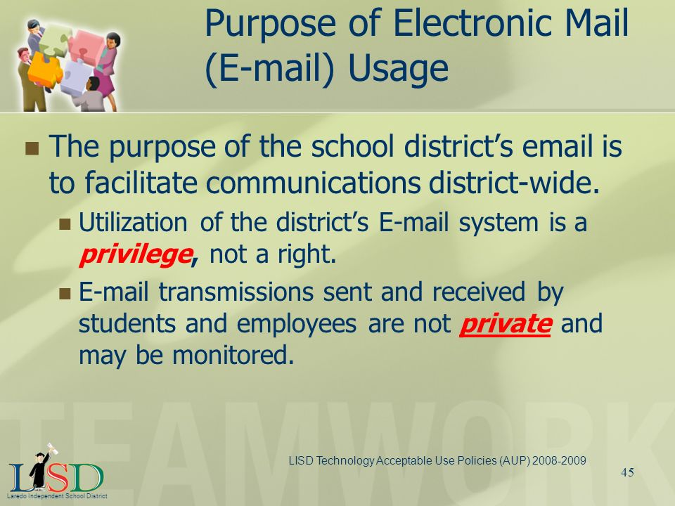 Purpose of Electronic Mail (E-mail) Usage