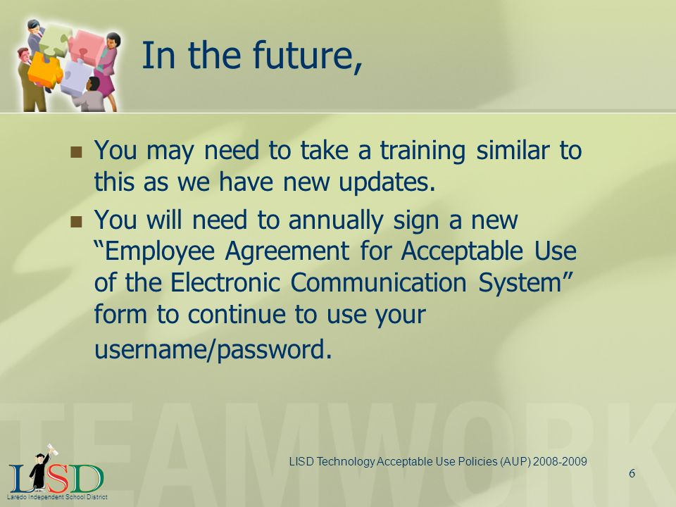 In the future, You may need to take a training similar to this as we have new updates.