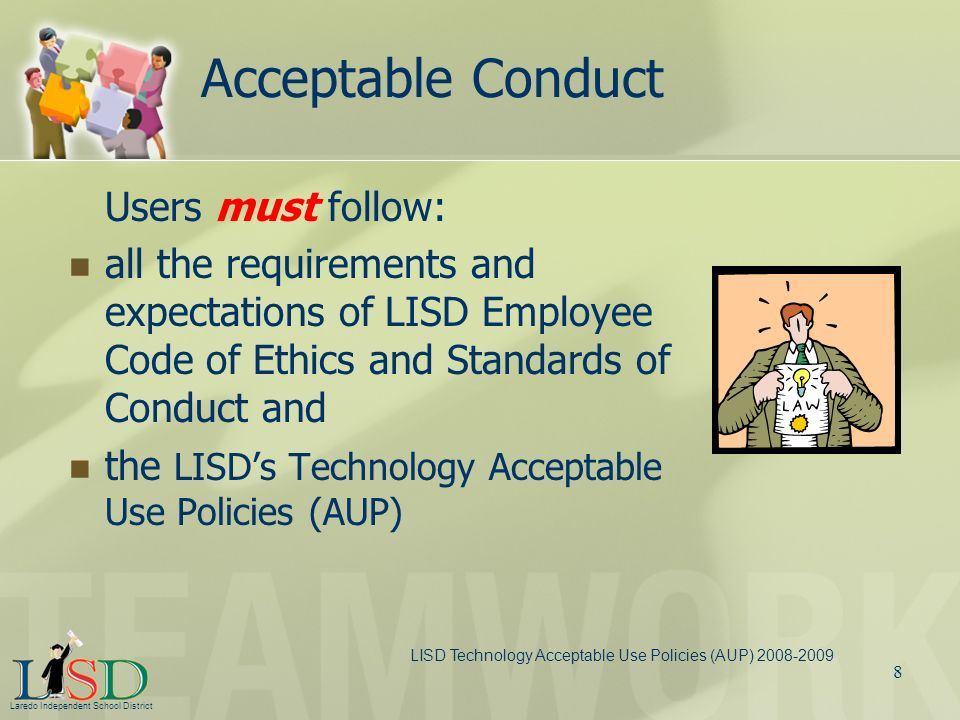 Acceptable Conduct Users must follow: