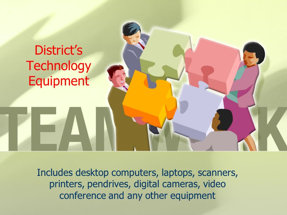 District's Technology Equipment