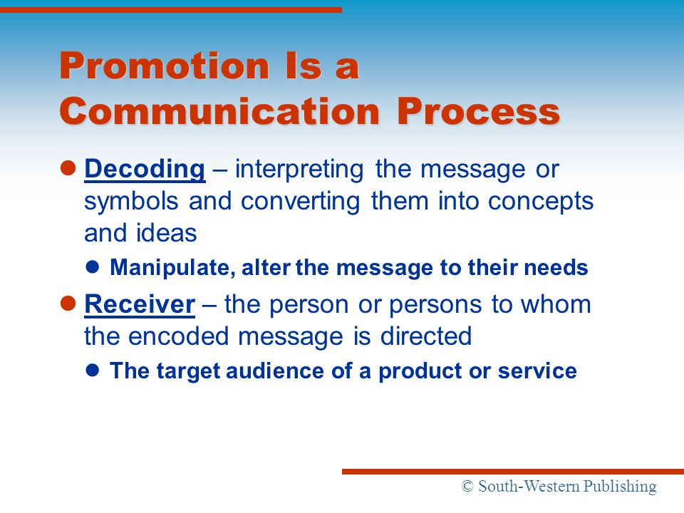 Promotion Is a Communication Process