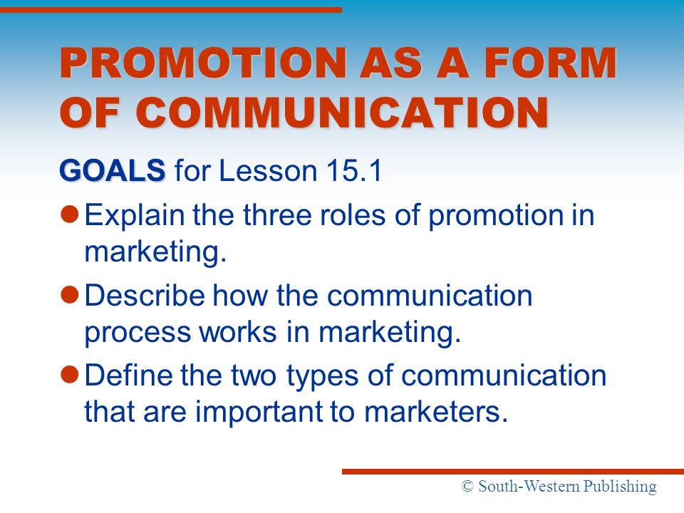 PROMOTION AS A FORM OF COMMUNICATION