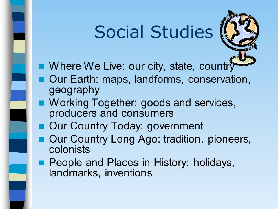Social Studies Where We Live: our city, state, country