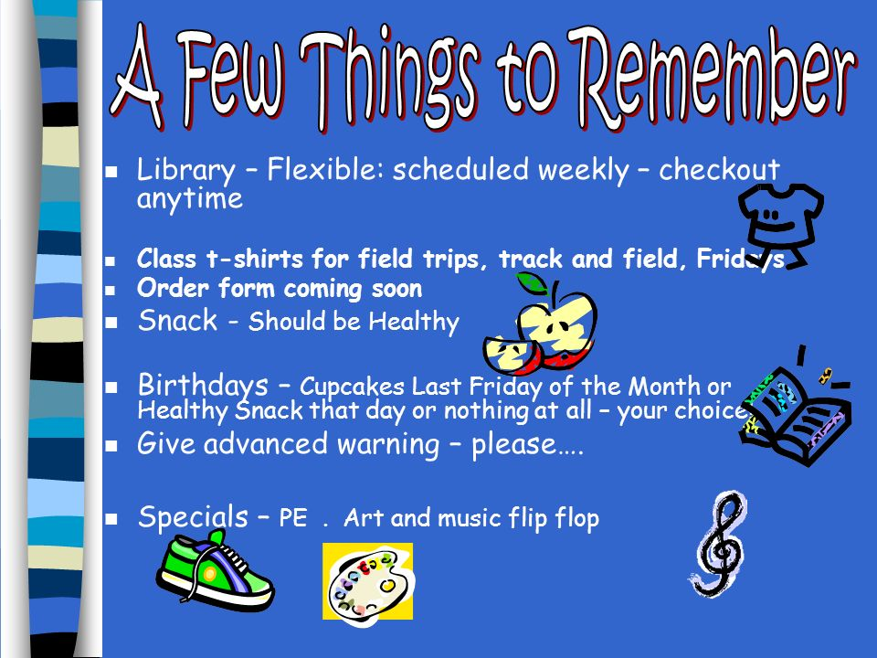 A Few Things to Remember