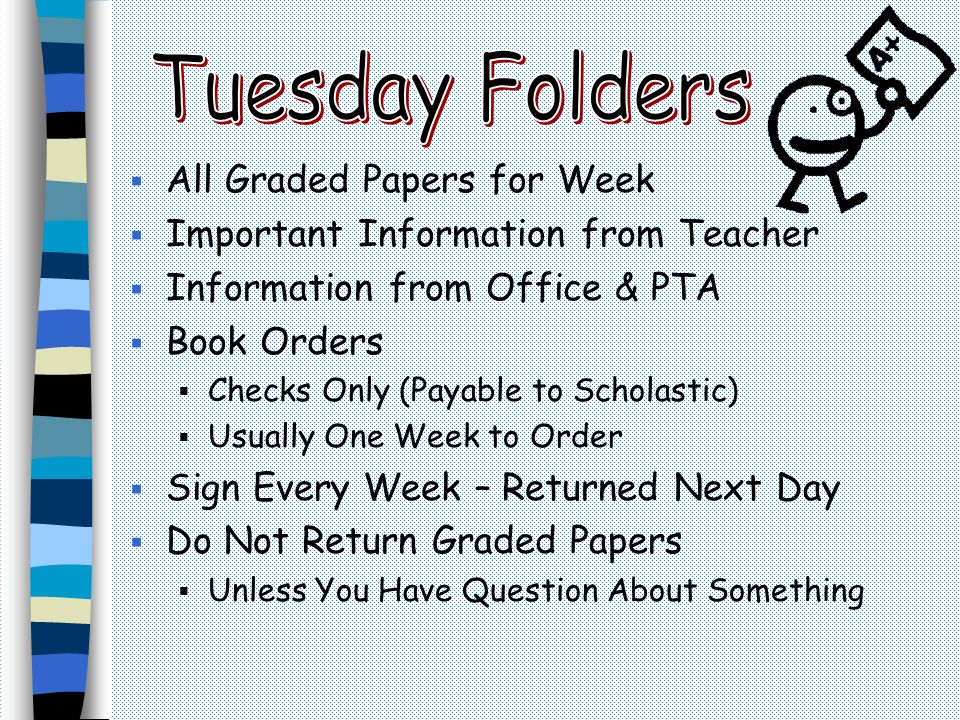 Tuesday Folders All Graded Papers for Week