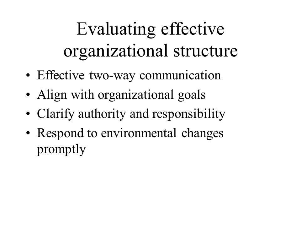 Evaluating effective organizational structure