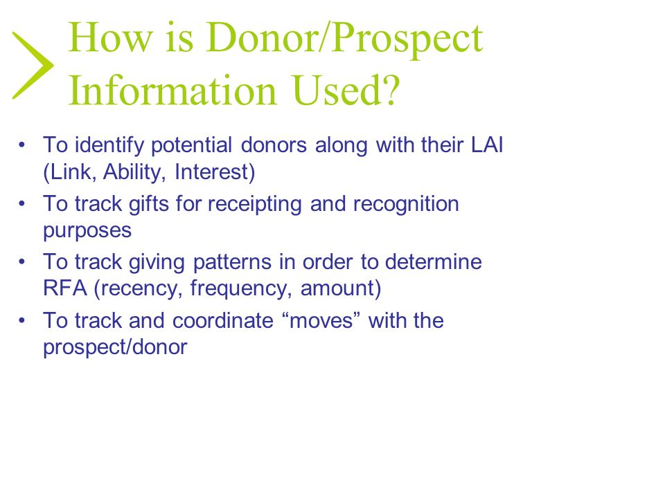 How is Donor/Prospect Information Used