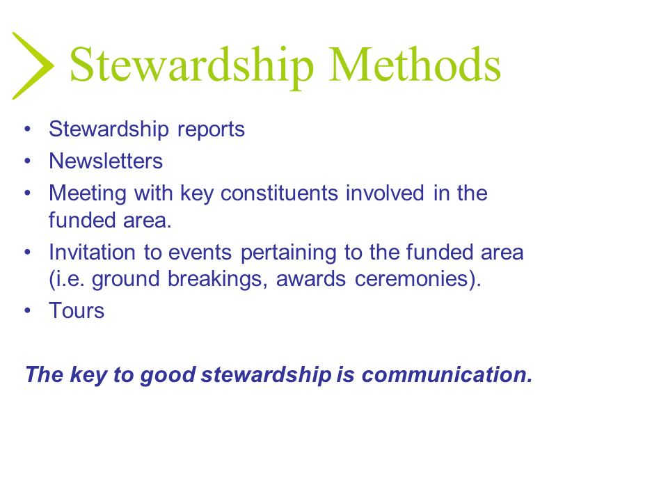 The key to good stewardship is communication.