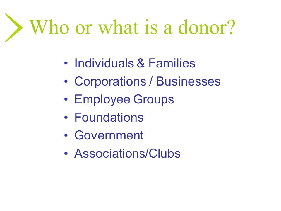 Who or what is a donor Individuals & Families