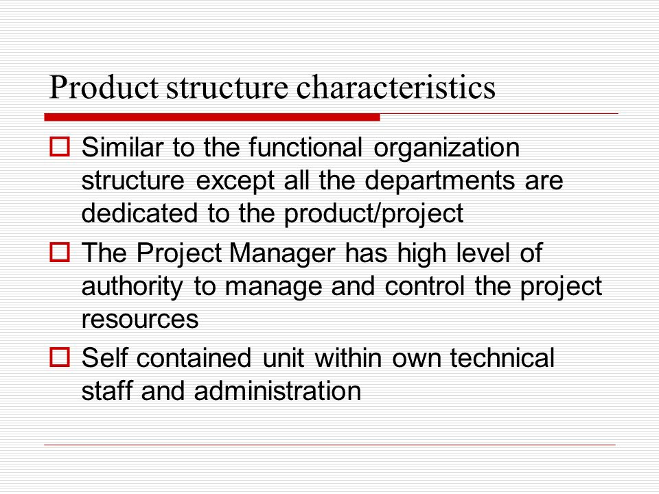 Product structure characteristics