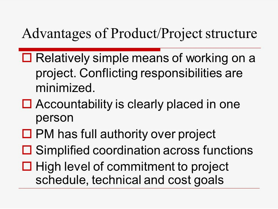 Advantages of Product/Project structure