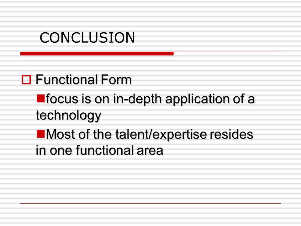 CONCLUSION focus is on in-depth application of a technology