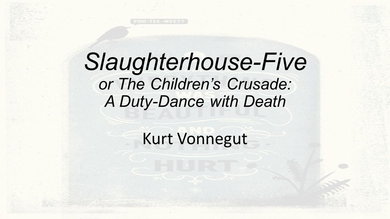 slaughterhouse five childrens crusades Slaughterhouse-five the crusades legions of  the most epic military campaigns of all time machine gods star crusades nexus book 2 the childrens crusade battle.