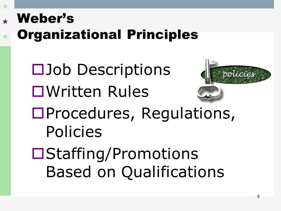Weber's Organizational Principles