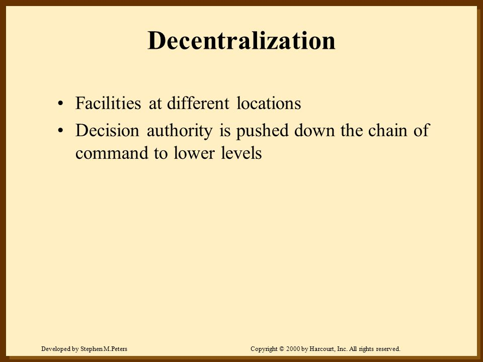 Decentralization Facilities at different locations