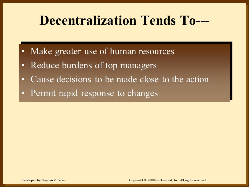 Decentralization Tends To---