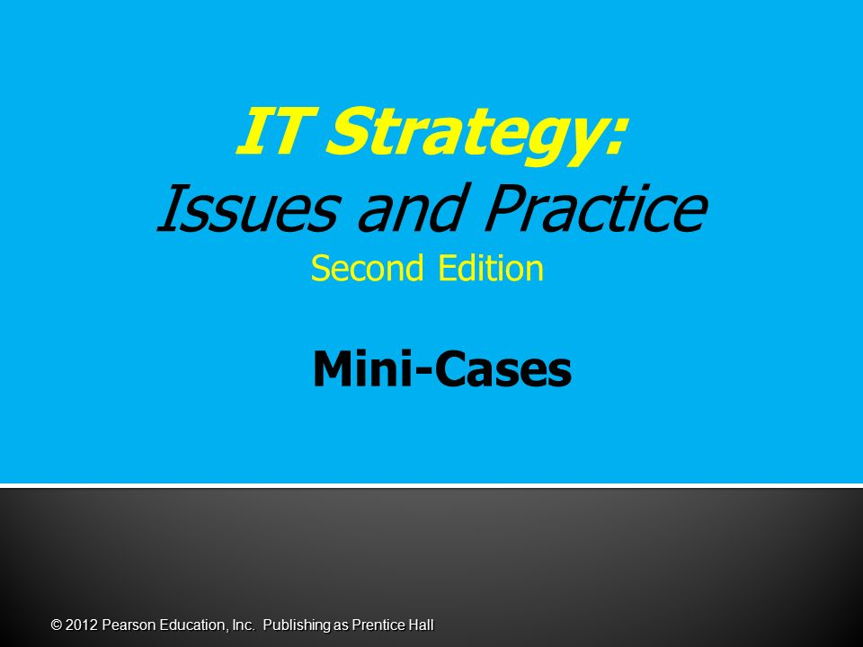 IT Strategy: Issues and Practice Second Edition