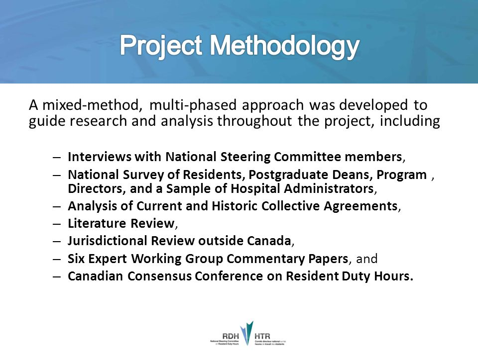 Project Methodology A mixed-method, multi-phased approach was developed to guide research and analysis throughout the project, including.