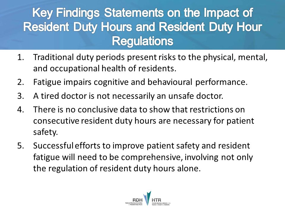 Key Findings Statements on the Impact of Resident Duty Hours and Resident Duty Hour Regulations