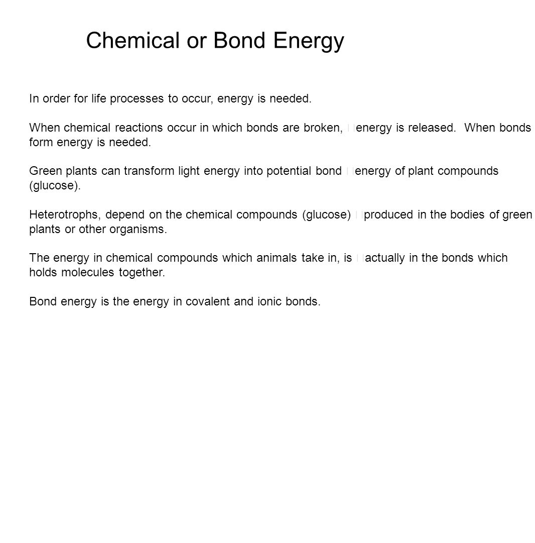 The chemical basis of life ppt download chemical or bond energy biocorpaavc Images