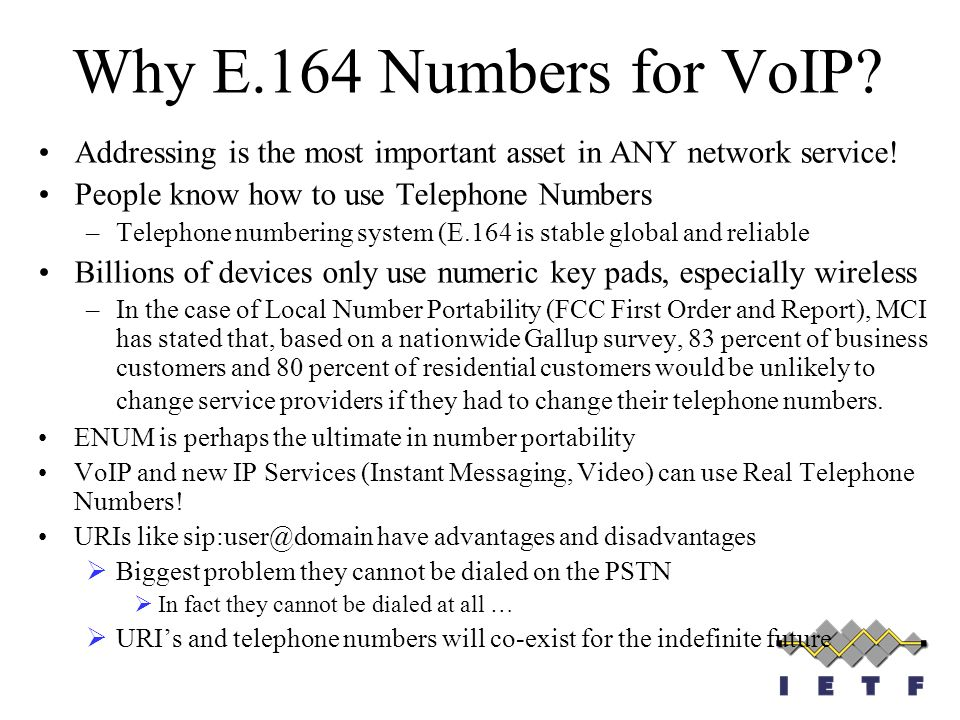 Why E.164 Numbers for VoIP Addressing is the most important asset in ANY network service! People know how to use Telephone Numbers.