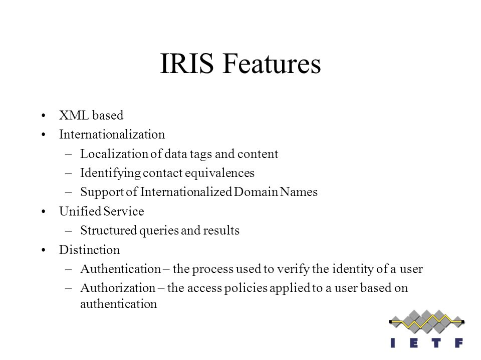 IRIS Features XML based Internationalization