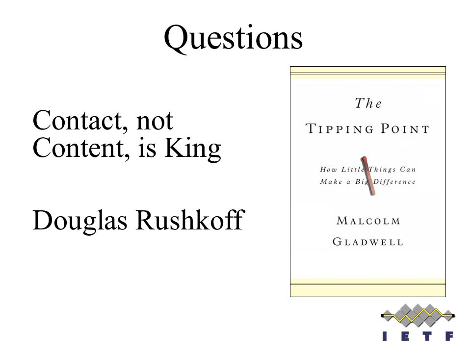 Questions Contact, not Content, is King Douglas Rushkoff