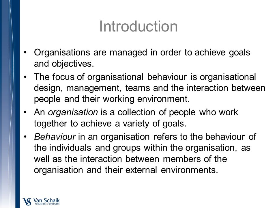 components of organisational behaviour Elements of perception, components of  to influence the employee's perception in organisational  perception behaviour is the result of the.