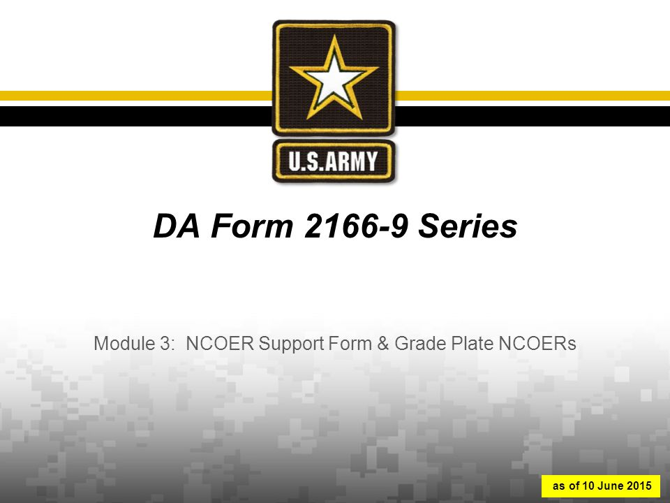 Module 3: NCOER Support Form & Grade Plate NCOERs - ppt download