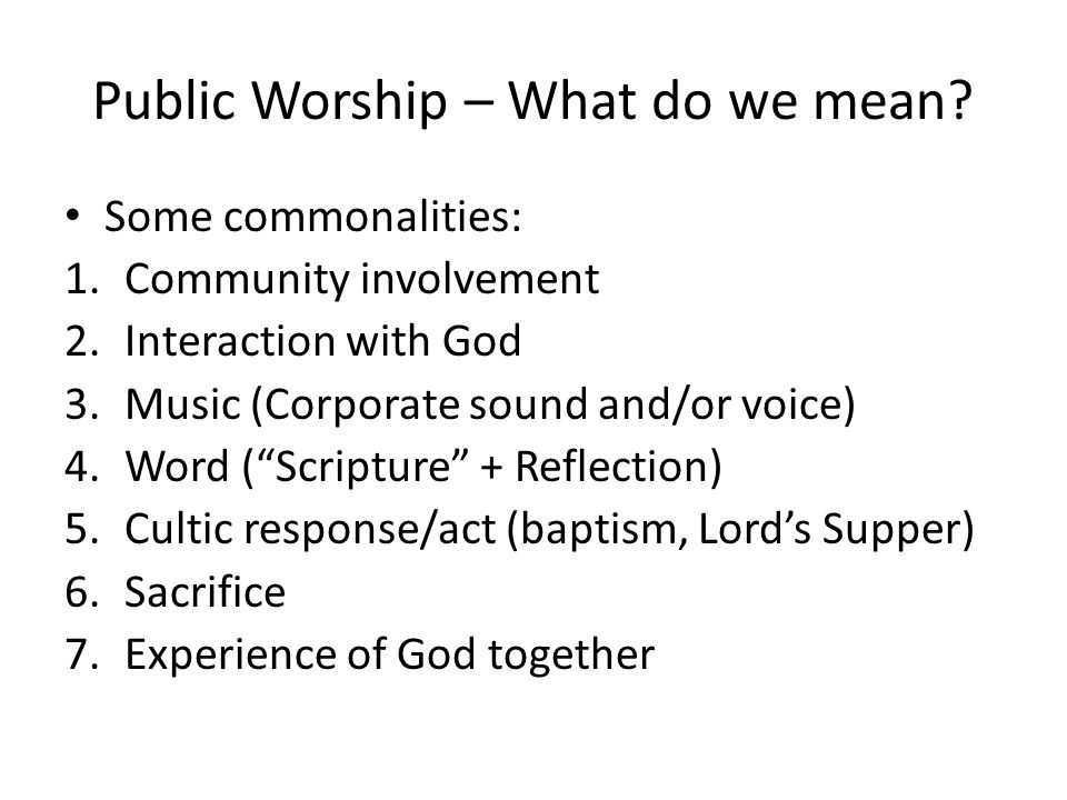 Public Worship – What do we mean