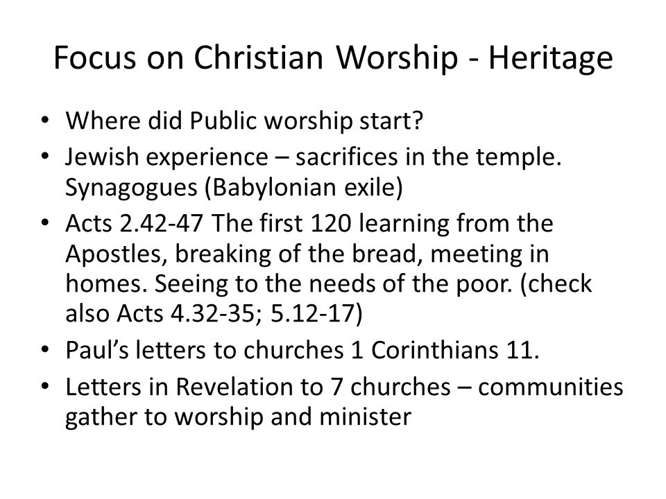 Focus on Christian Worship - Heritage