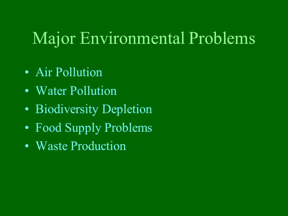 Major Environmental Problems