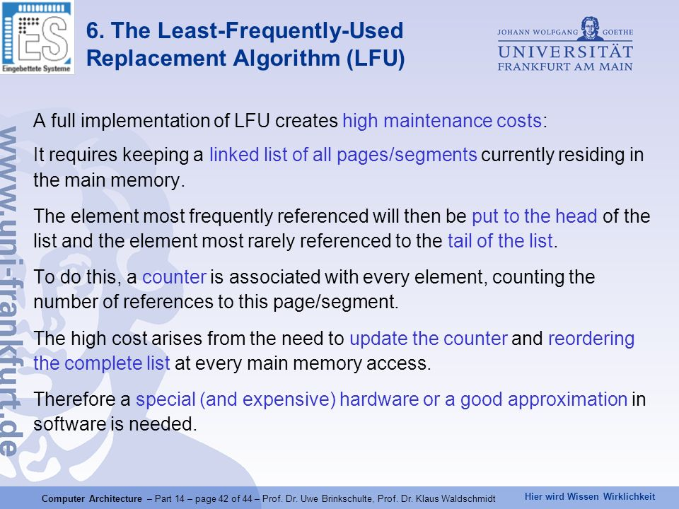 6. The Least-Frequently-Used Replacement Algorithm (LFU)