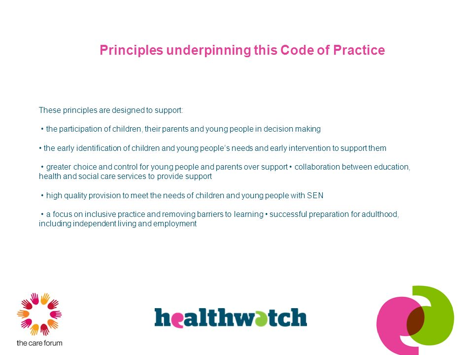 Principles underpinning this Code of Practice