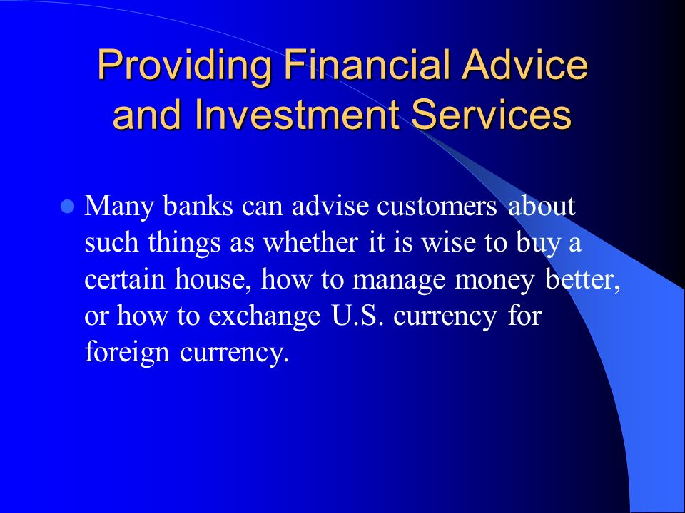 Providing Financial Advice and Investment Services