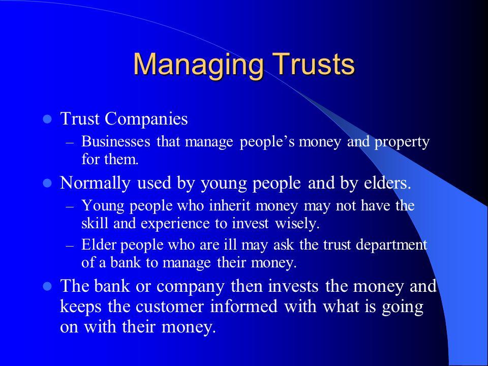Managing Trusts Trust Companies