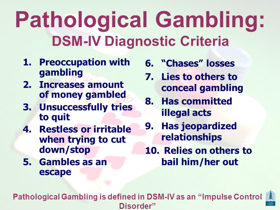 Pathological gambling dsm iv h casino