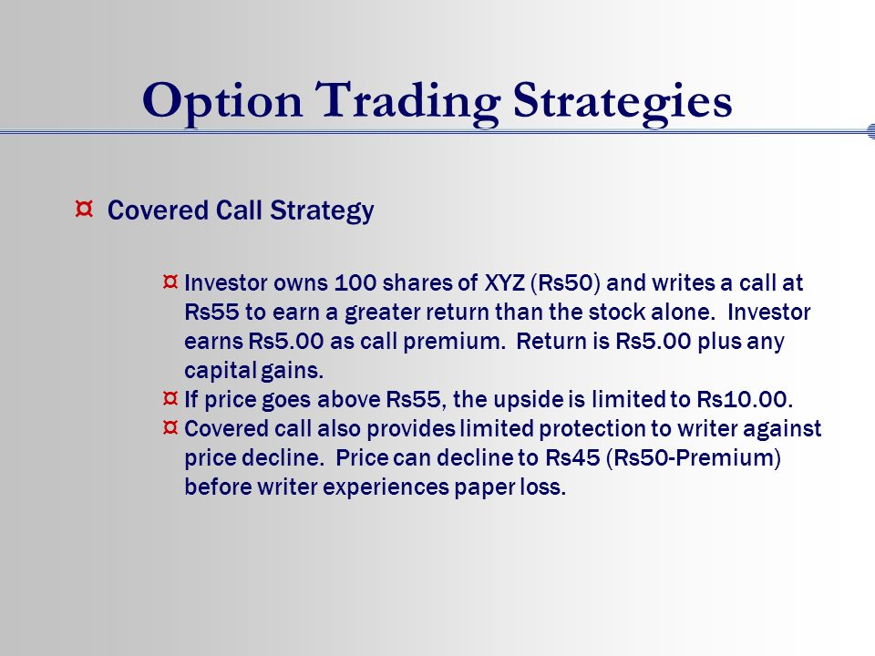 Call and put option trading strategies