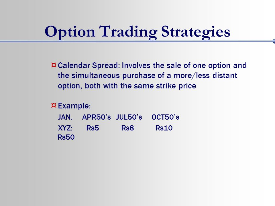 Options trading calendar spread