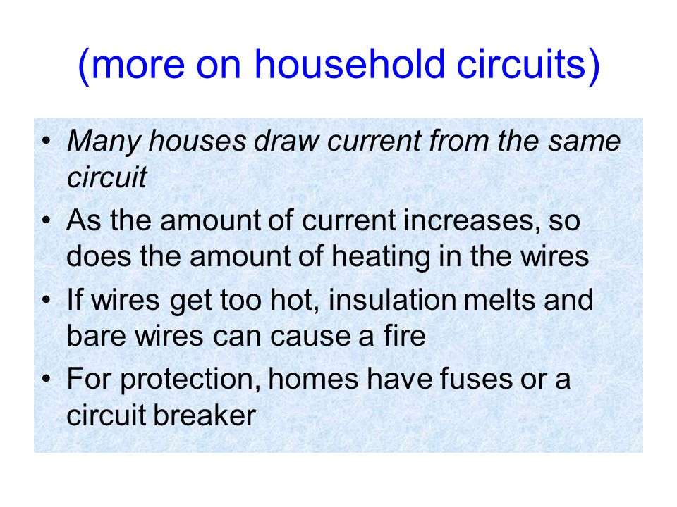 (more on household circuits)