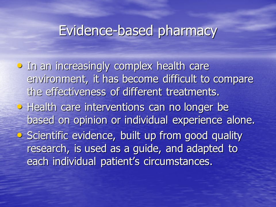 Evidence-based pharmacy