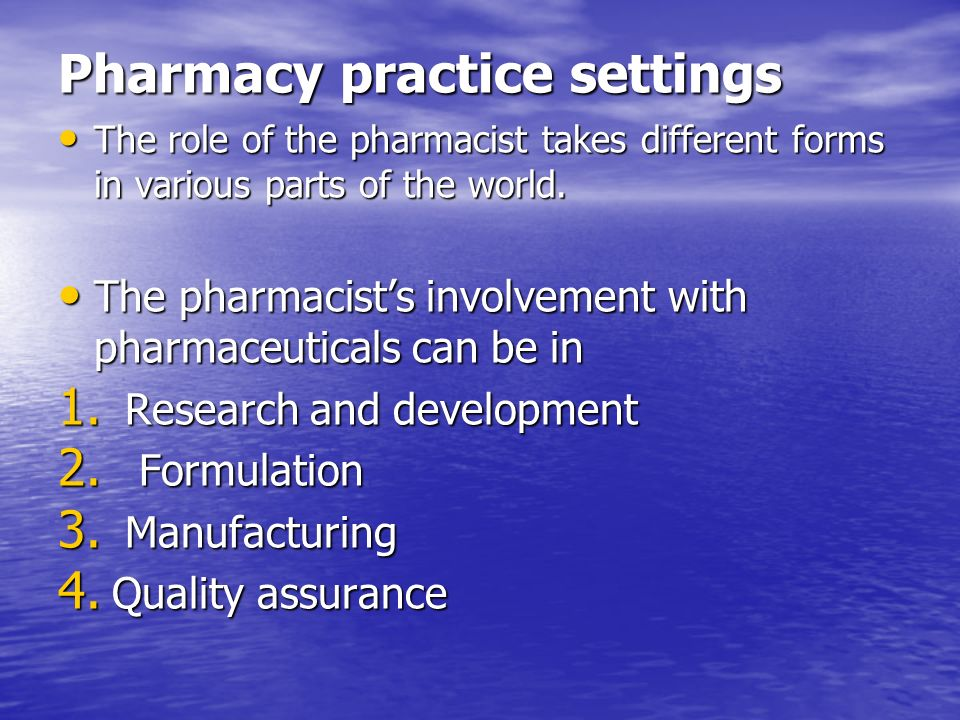 Pharmacy practice settings