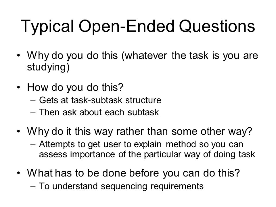 how to ask open ended questions for interviews