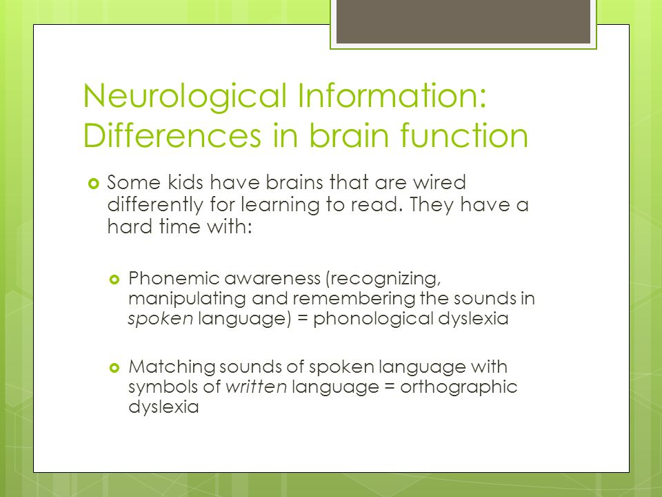 Neurological Information: Differences in brain function