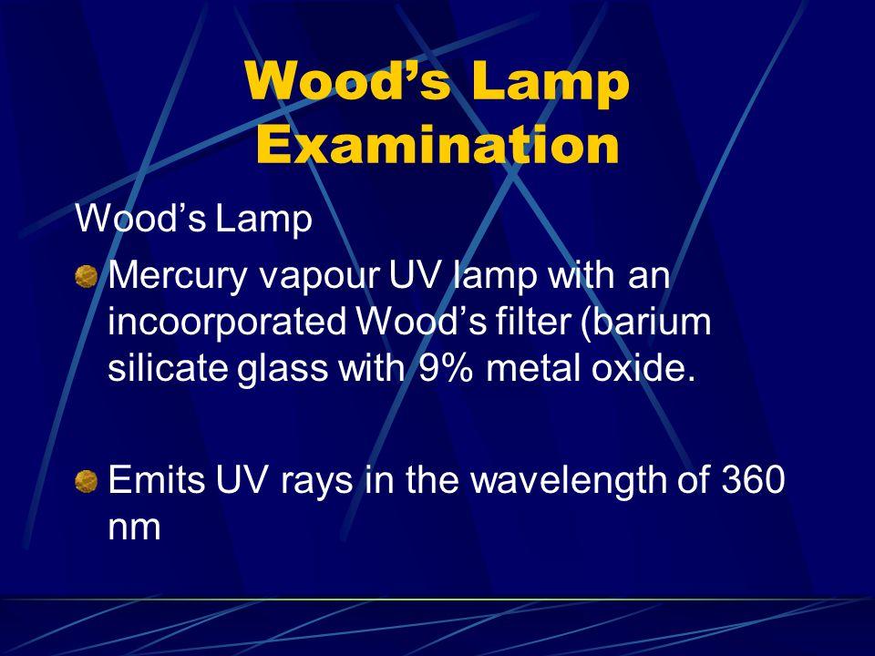 Woodu0027s Lamp Examination