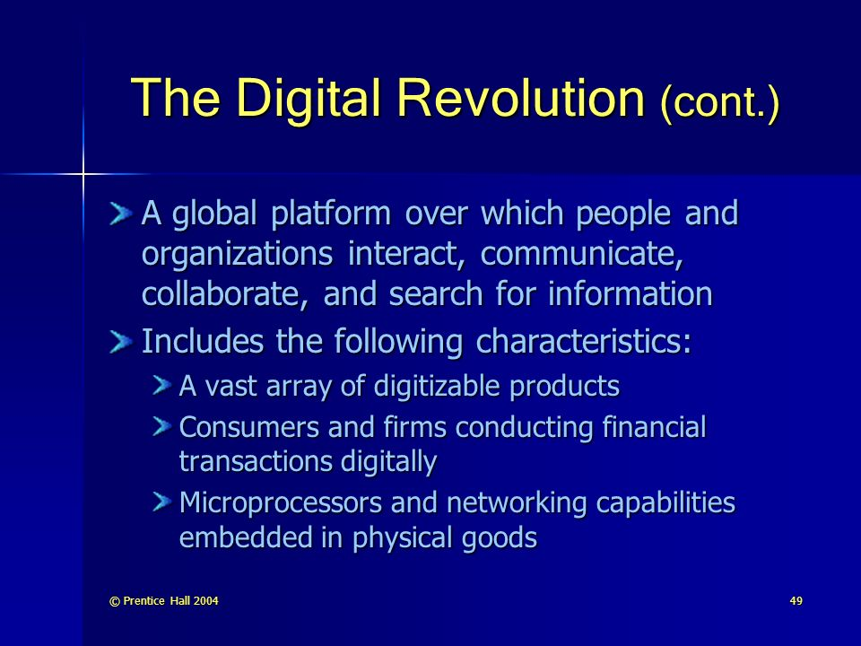 The Digital Revolution (cont.)