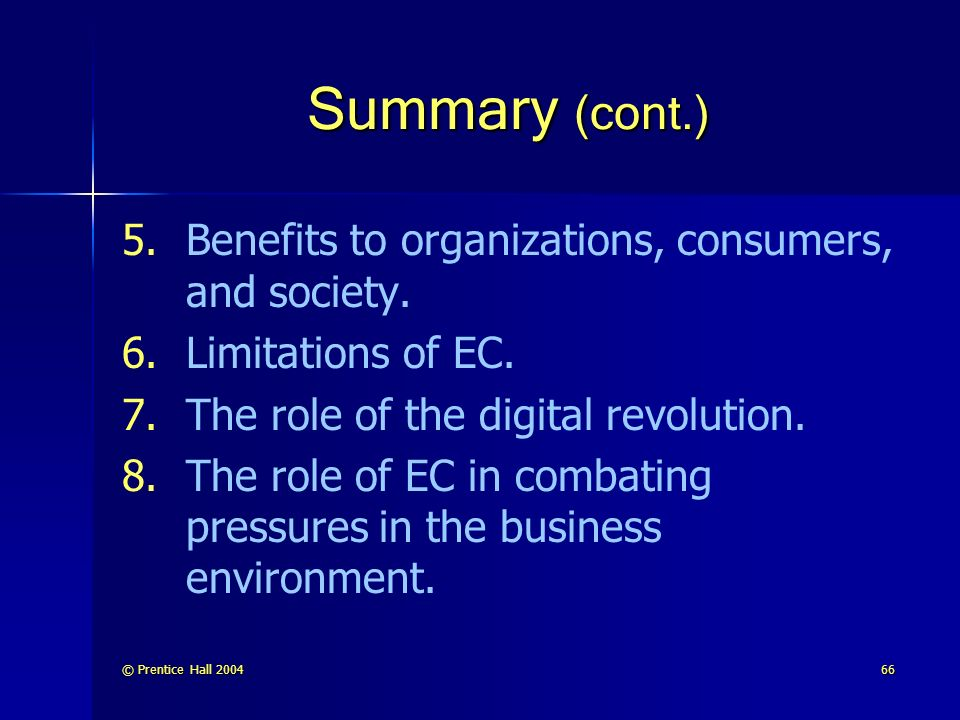 Summary (cont.) Benefits to organizations, consumers, and society.