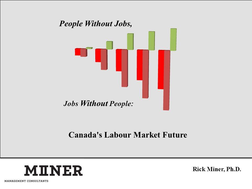 Canada s Labour Market Future