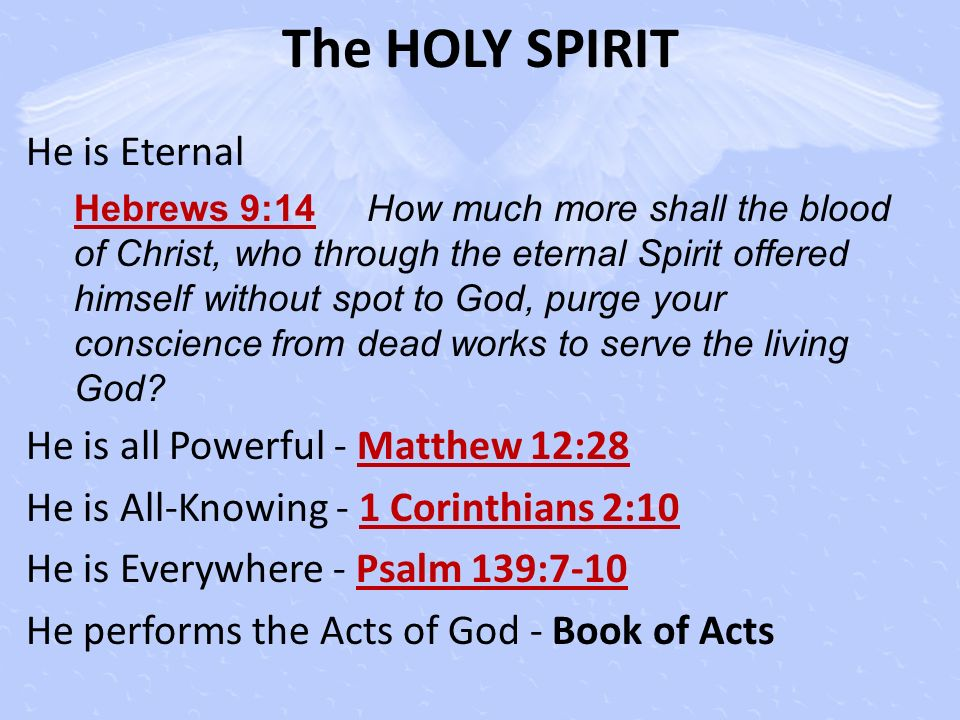 The HOLY SPIRIT He is Eternal He is all Powerful - Matthew 12:28